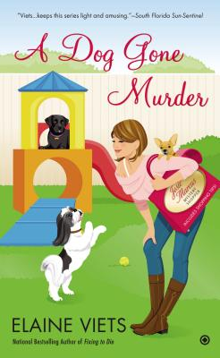 A Dog Gone Murder By Viets, Elaine