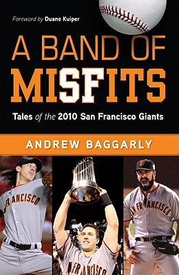 A Band of Misfits By Baggarly, Andrew